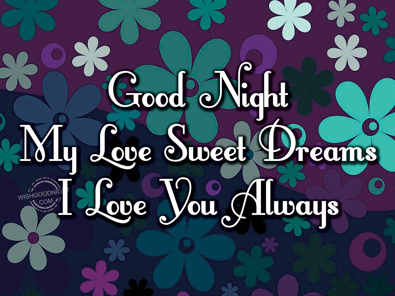 Good Night My Love Good Night Pictures Wishgoodnightcom