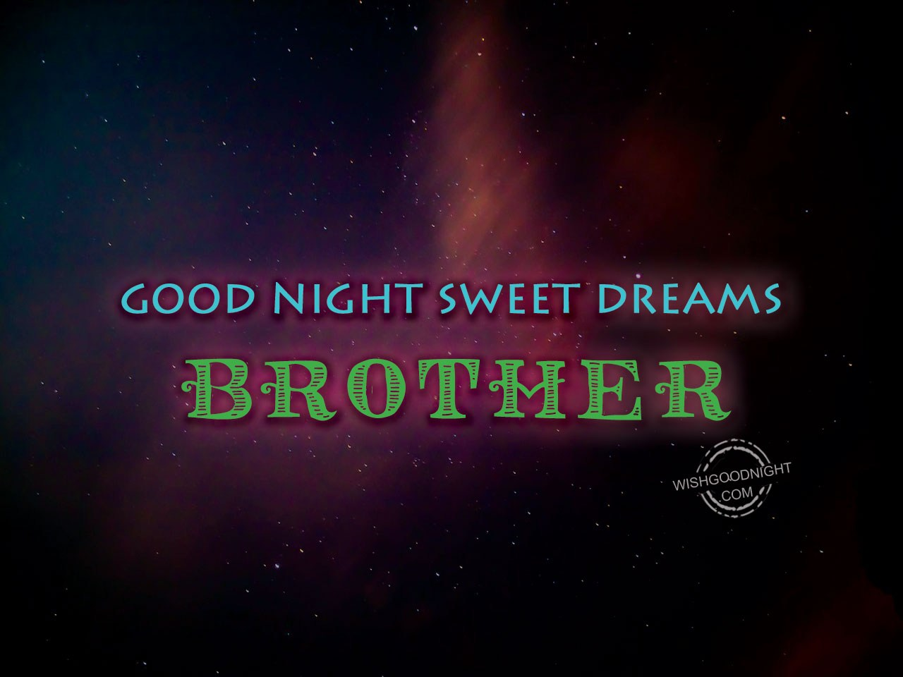 Good Night Sweet Dreams Brother Good Night Pictures