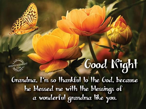Grandma, i'm so thankful to the God