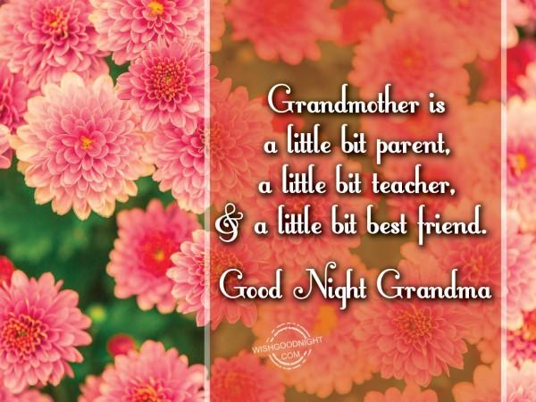 Grandmother is a Little bit parent,