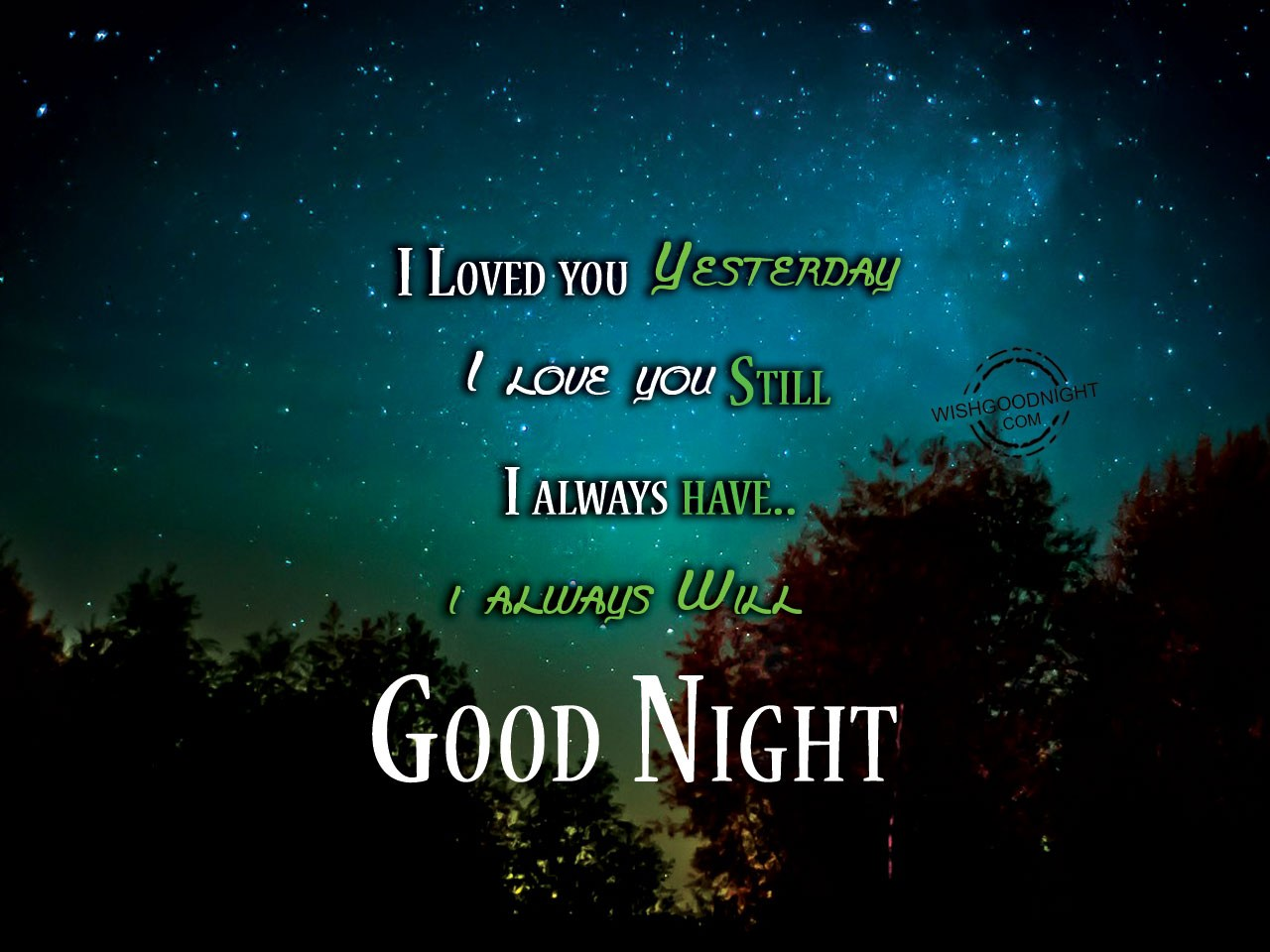 Com good night wishes for boyfriend i loved you yesterday