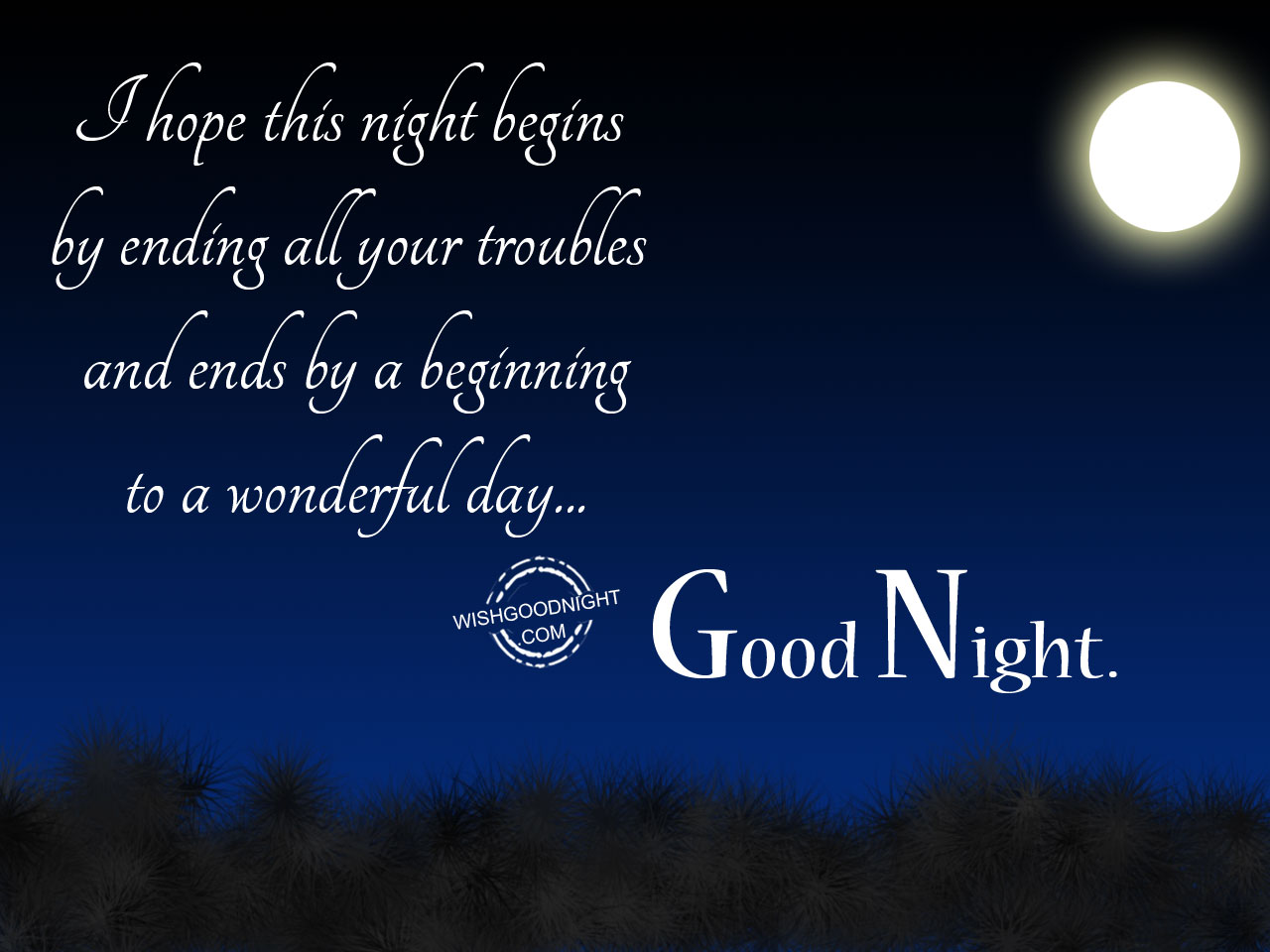 I hope this night begins - Good Night Pictures – WishGoodNight.com