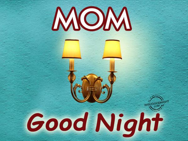Good Night Dear Mom
