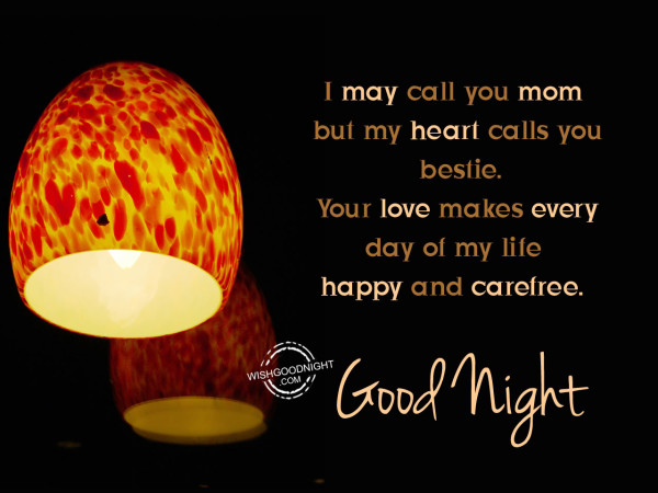 I m call you mom, Good Night