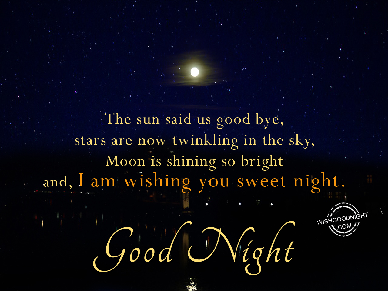 Good Night Wishes - Good Night Pictures - WishGoodNight.com