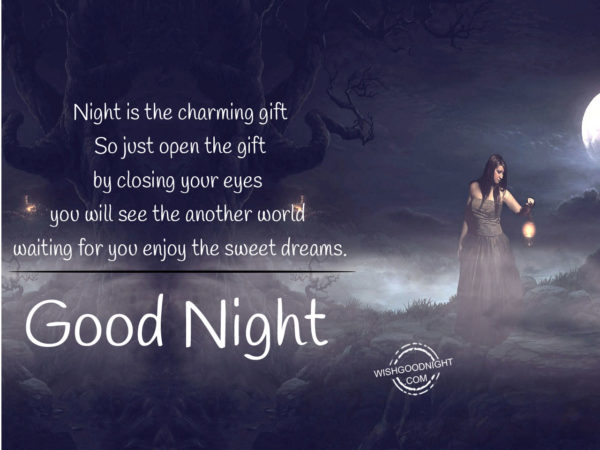Night is the charming gift