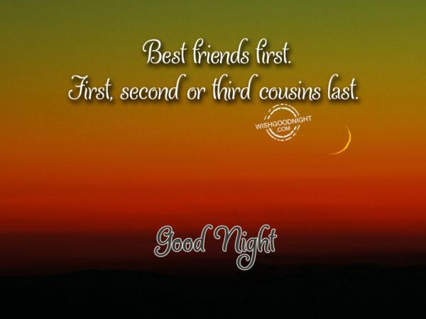 Best friend first, Good Night