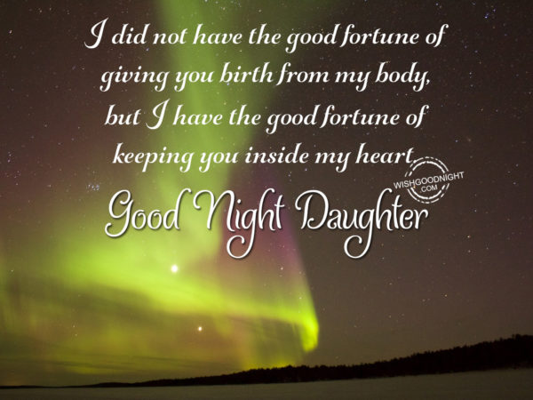 I am keeping you inside my heart, Good Night Daughter