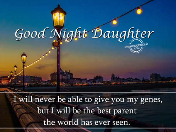 I will be the best parent, Good Night Daughter