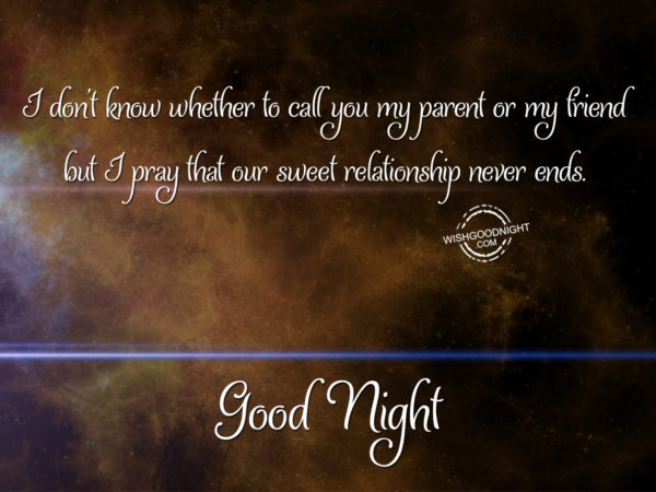Oue sweet relatiohship never ends, Good Night Aunt