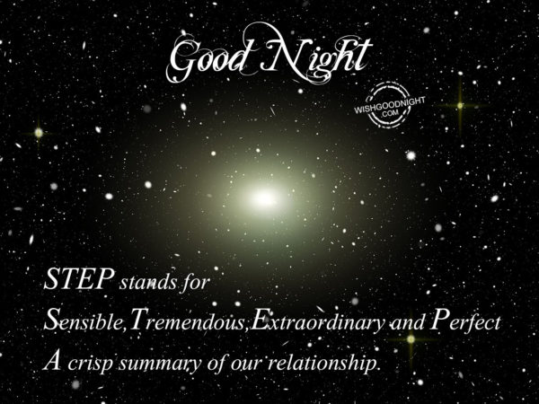 STEP stands for –  Good Night Son