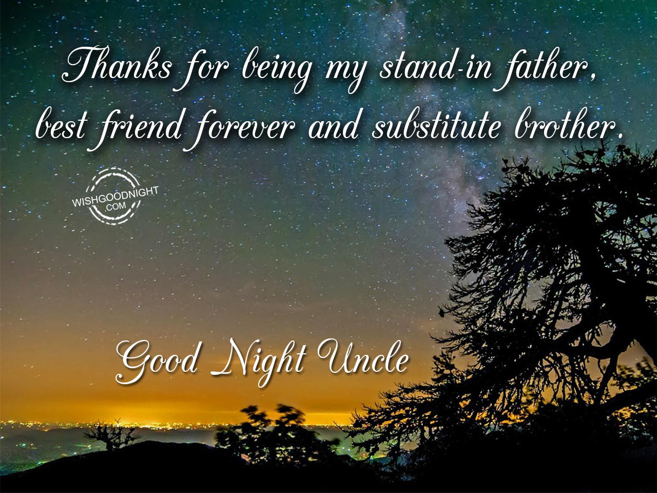 Good Night Wishes For Uncle Good Night Pictures Wishgoodnightcom