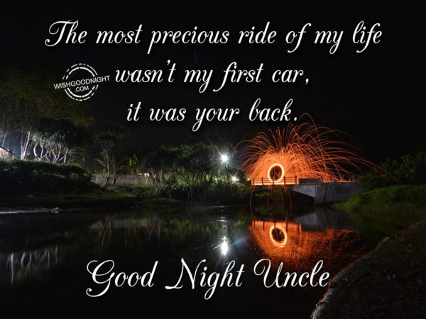 The most precious ride – Good Night Uncle