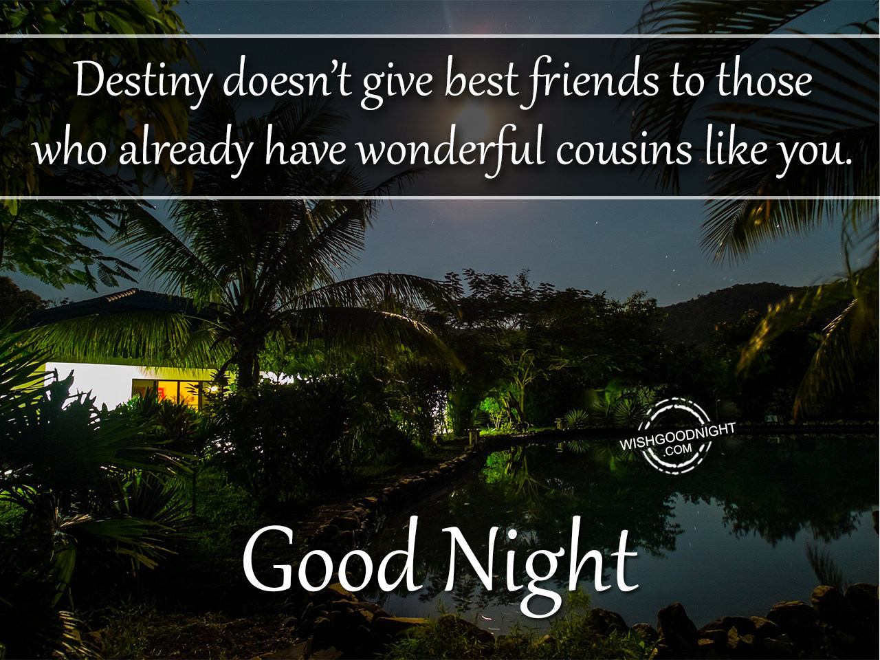 Good Night Wishes For Cousin Good Night Pictures Wishgoodnight