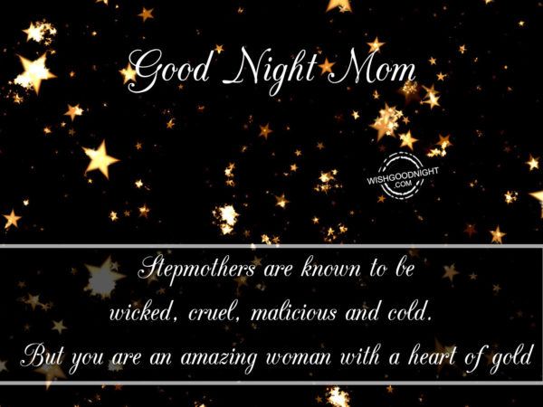 You are an amazing mom, Good Night Mom