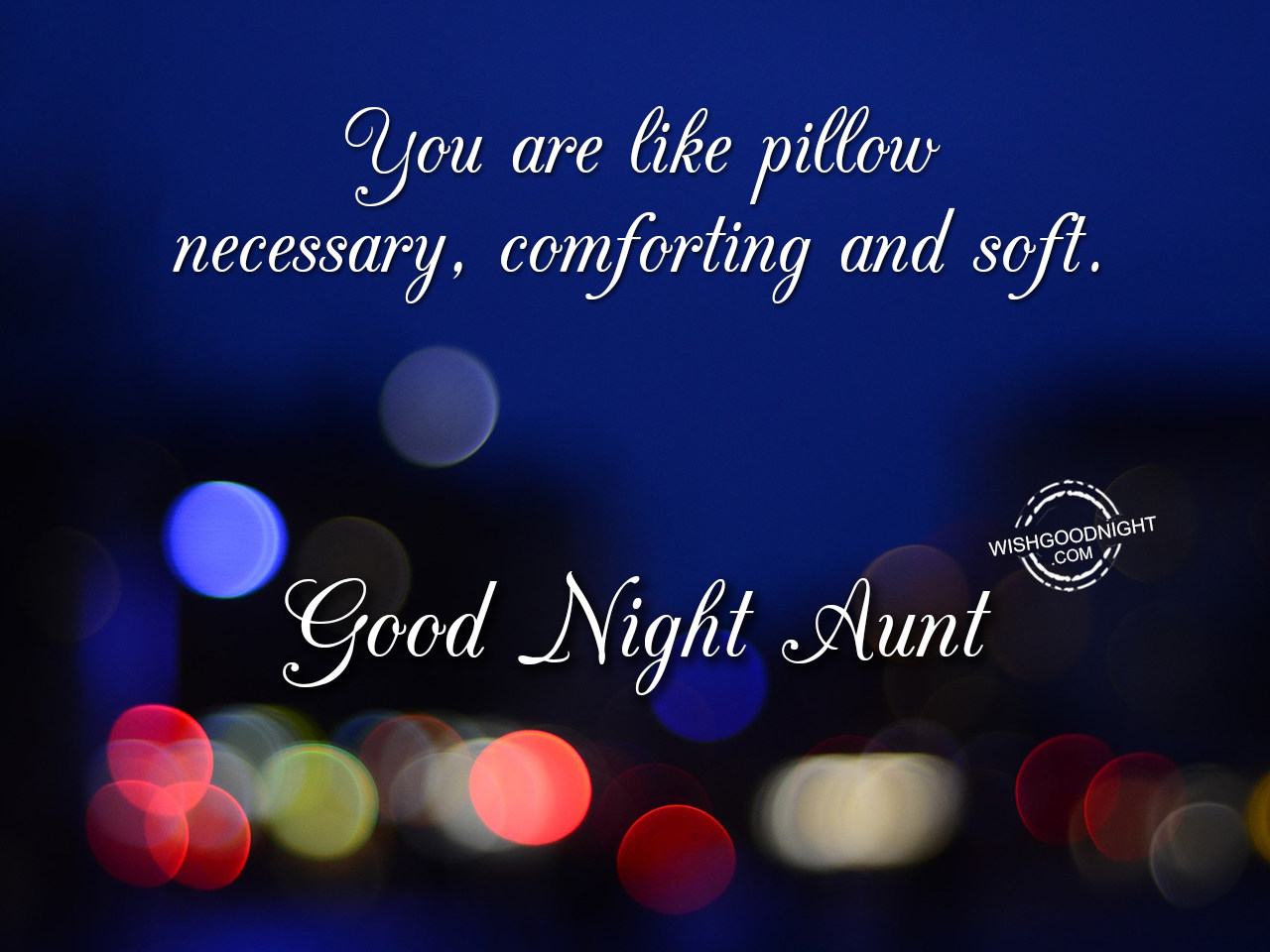 Good Night Wishes For Aunt Good Night Pictures Wishgoodnight